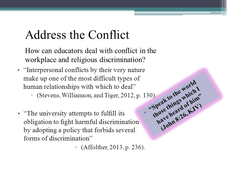 Address the Conflict How can educators deal with conflict in the workplace and religious discrimination