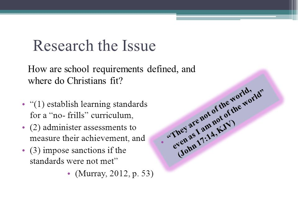 Research the Issue How are school requirements defined, and where do Christians fit