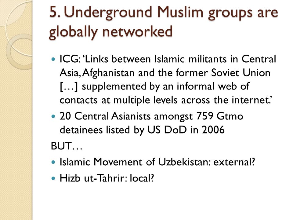 5. Underground Muslim groups are globally networked