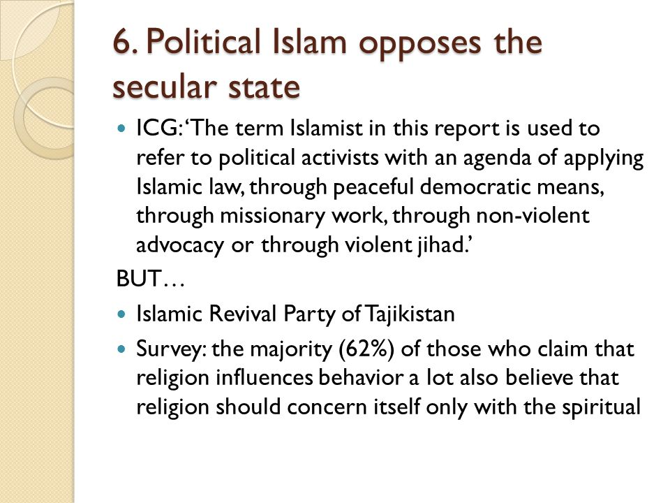 6. Political Islam opposes the secular state