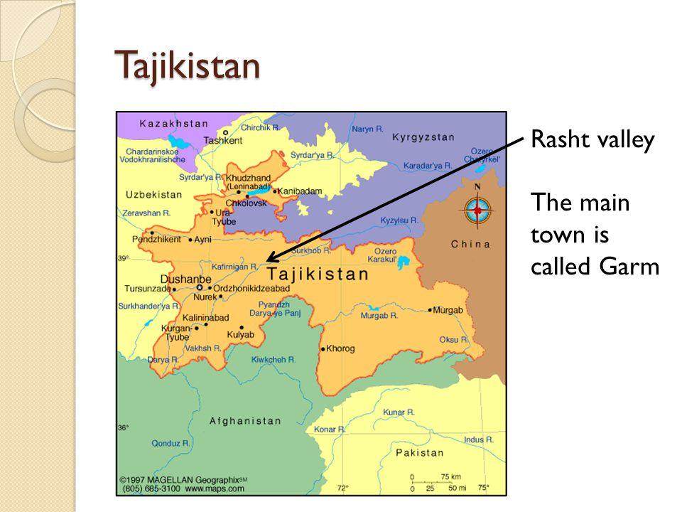 Tajikistan Rasht valley The main town is called Garm