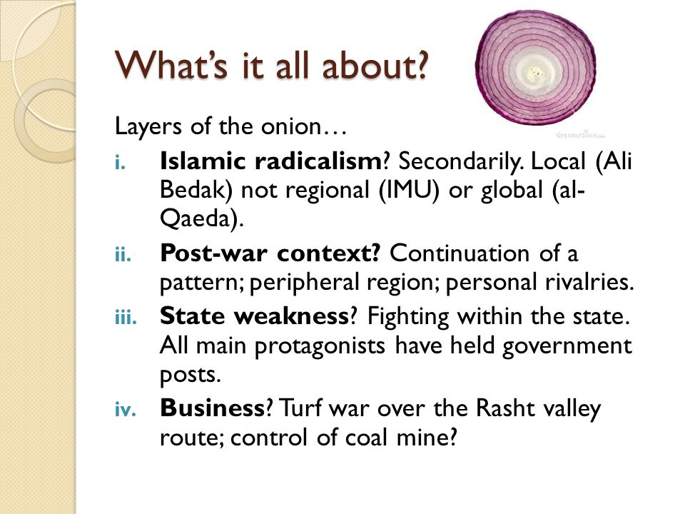 What's it all about Layers of the onion…