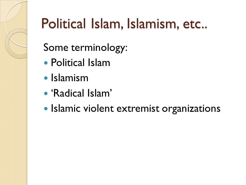 Political Islam, Islamism, etc..