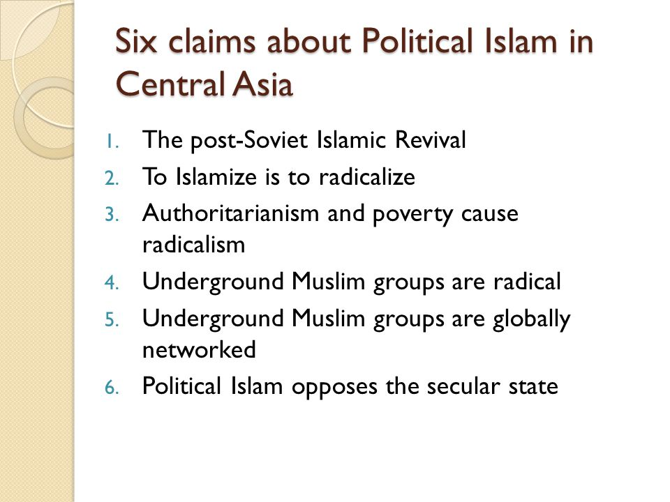 Six claims about Political Islam in Central Asia
