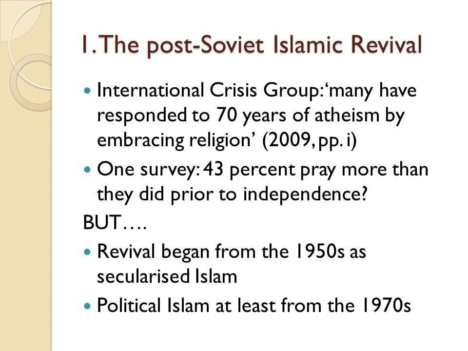 1. The post-Soviet Islamic Revival