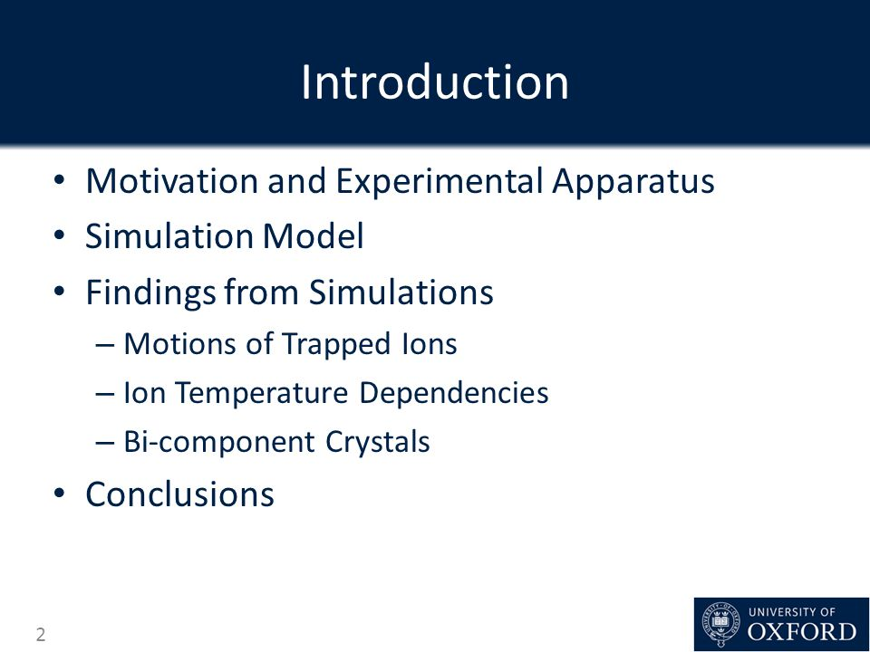 Introduction Motivation and Experimental Apparatus Simulation Model