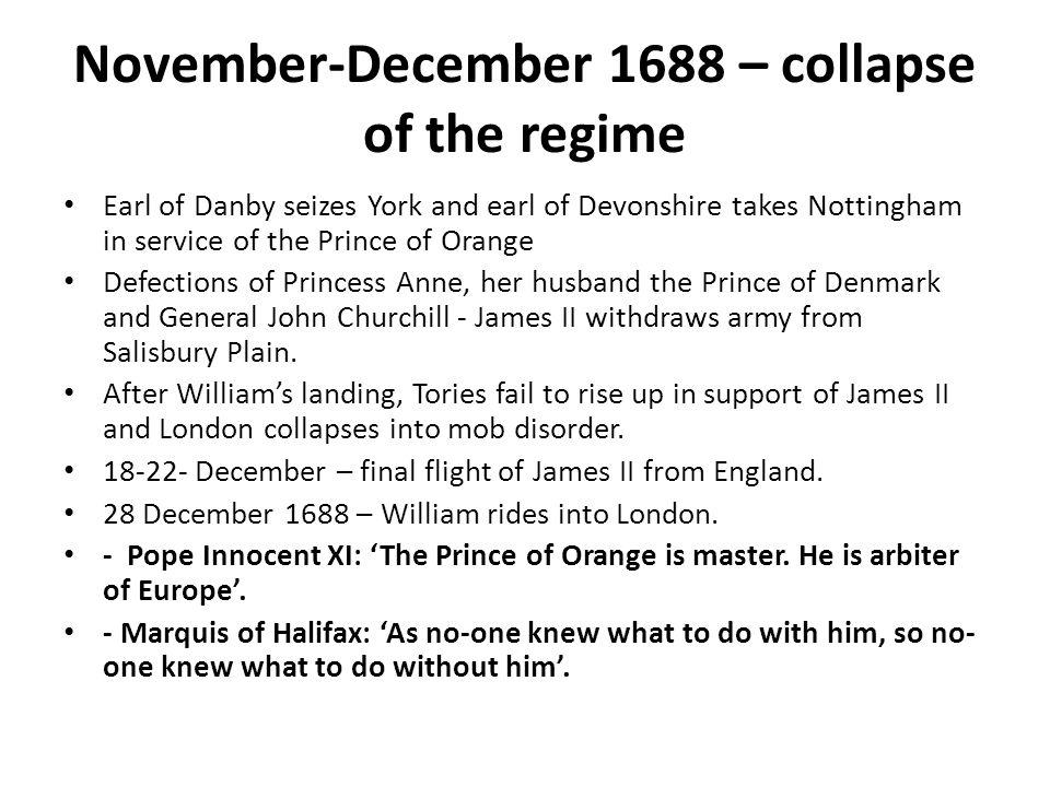 November-December 1688 – collapse of the regime