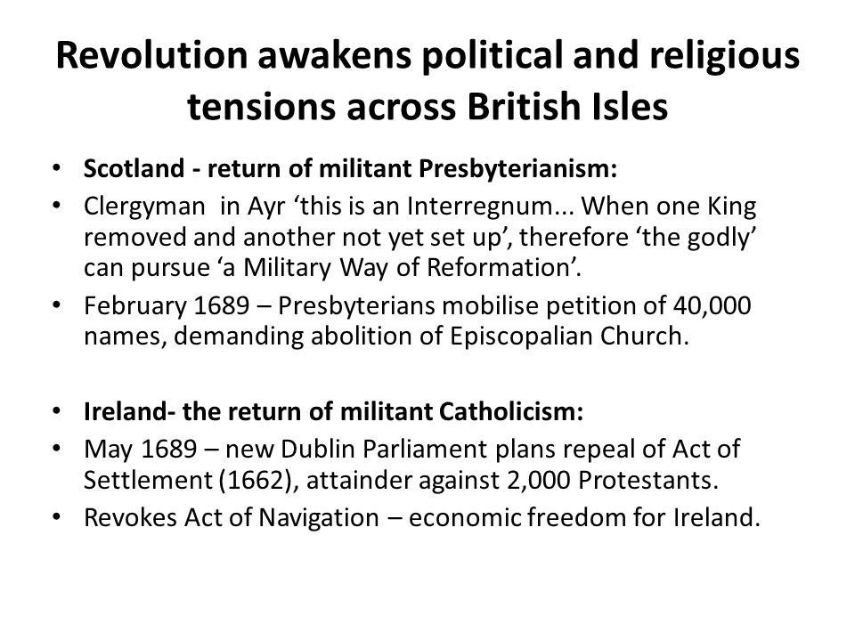 Revolution awakens political and religious tensions across British Isles