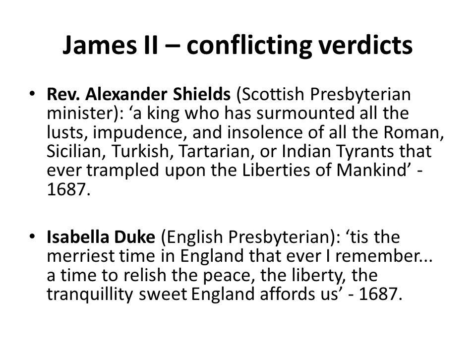 James II – conflicting verdicts