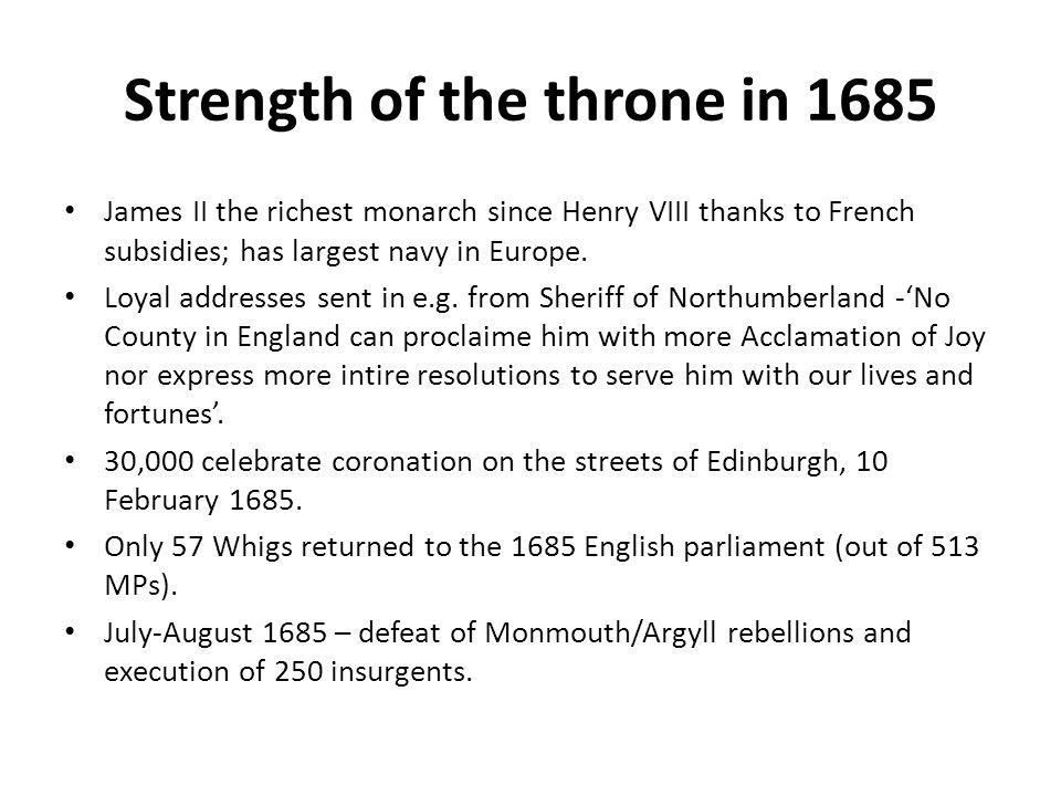 Strength of the throne in 1685