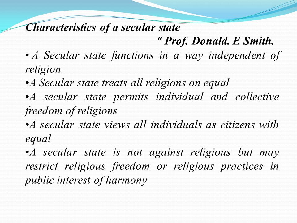 Characteristics of a secular state