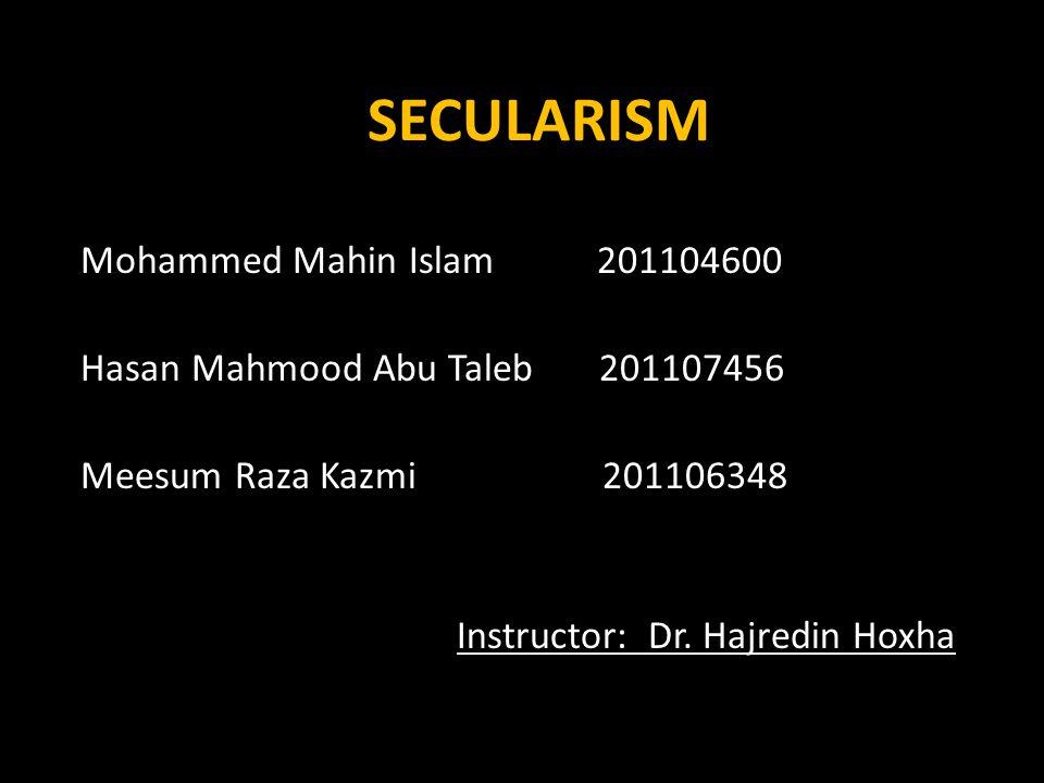 SECULARISM Mohammed Mahin Islam 201104600