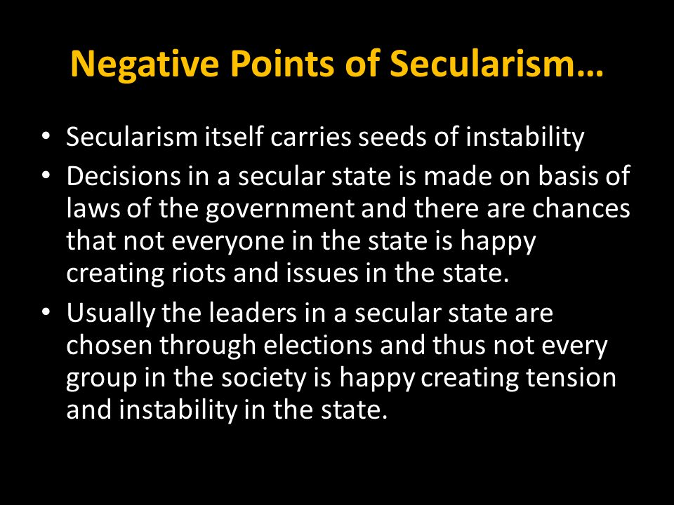 Negative Points of Secularism…