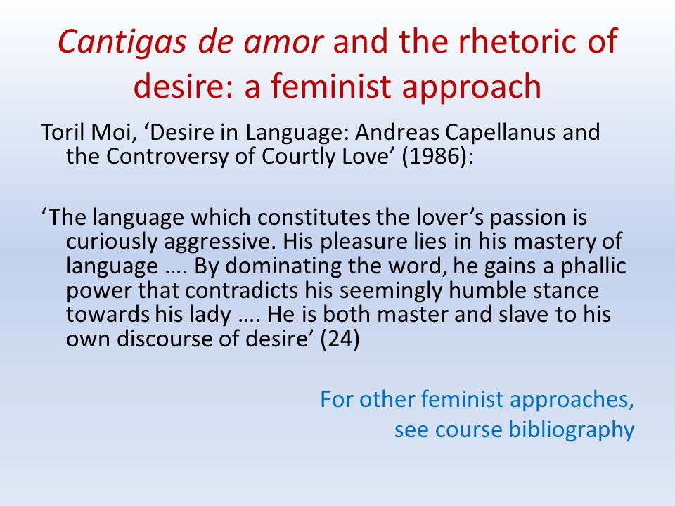 Cantigas de amor and the rhetoric of desire: a feminist approach