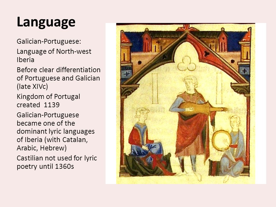 Language Galician-Portuguese: Language of North-west Iberia