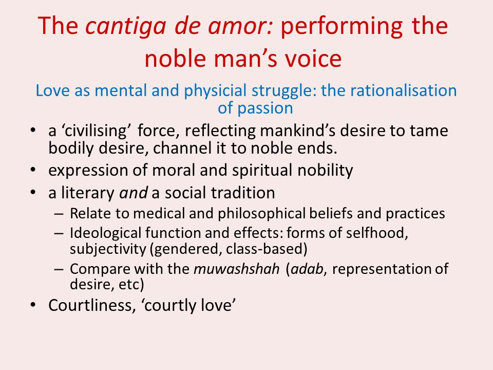 The cantiga de amor: performing the noble man's voice