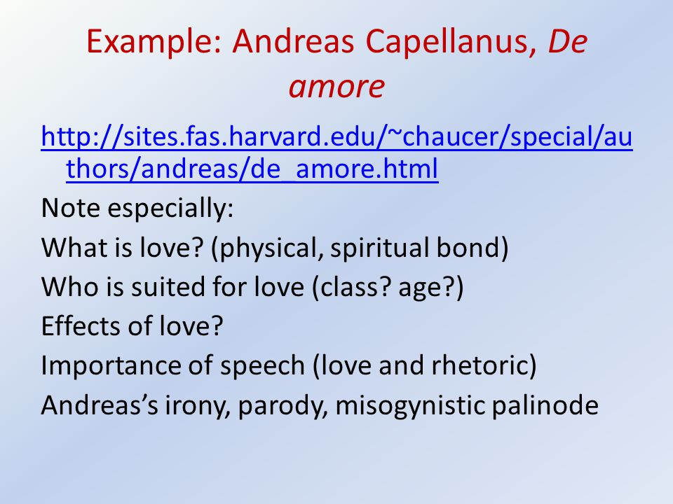 Example: Andreas Capellanus, De amore