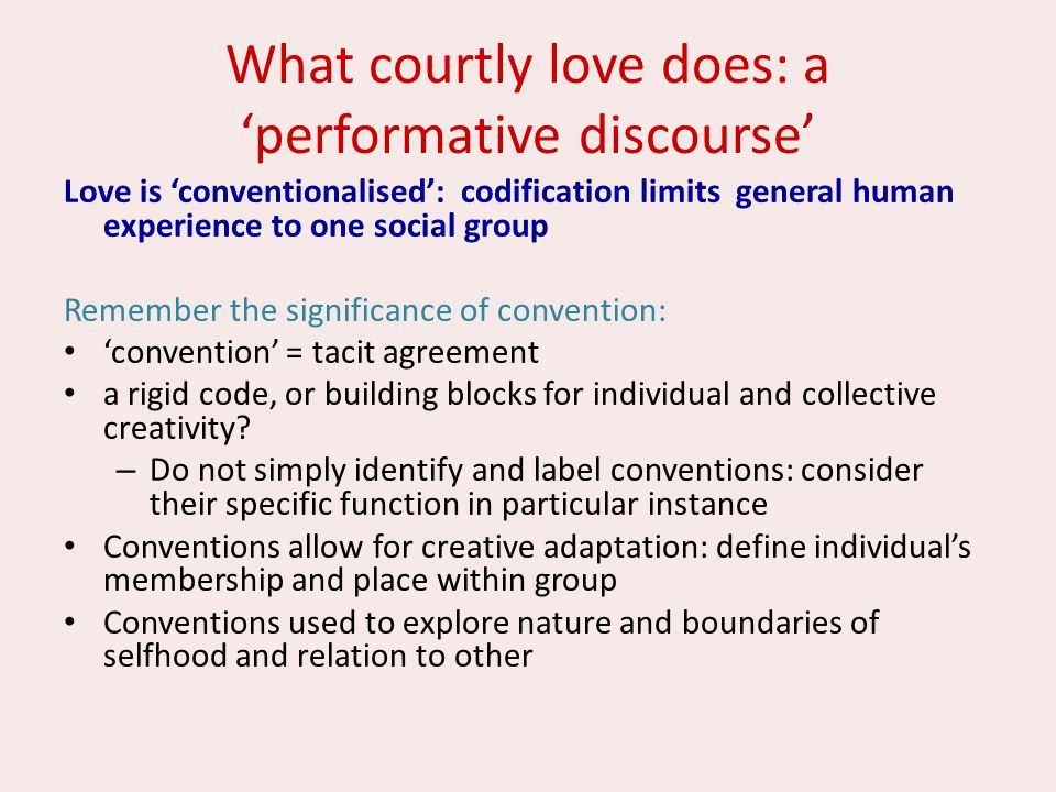 What courtly love does: a 'performative discourse'