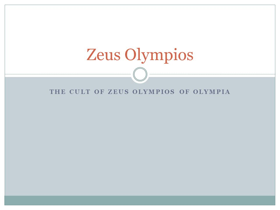 The Cult of Zeus Olympios of Olympia
