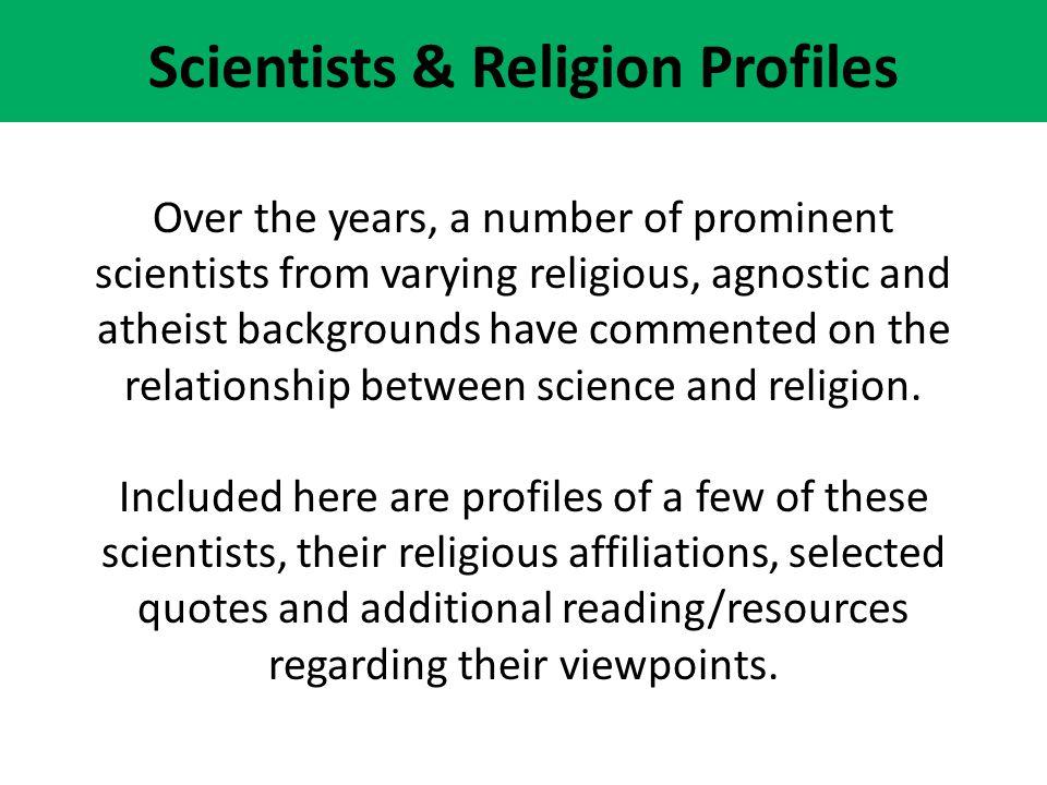 Scientists & Religion Profiles
