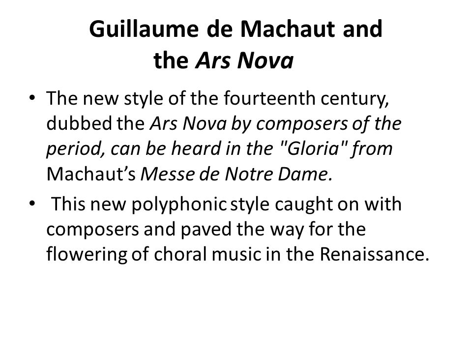 Guillaume de Machaut and the Ars Nova