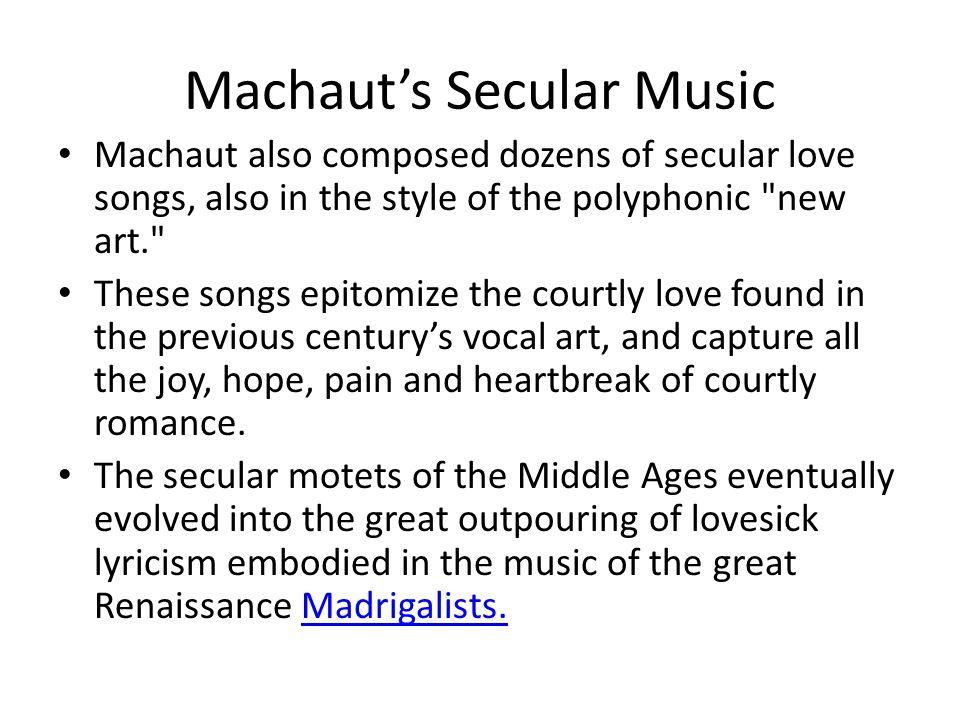 Machaut's Secular Music