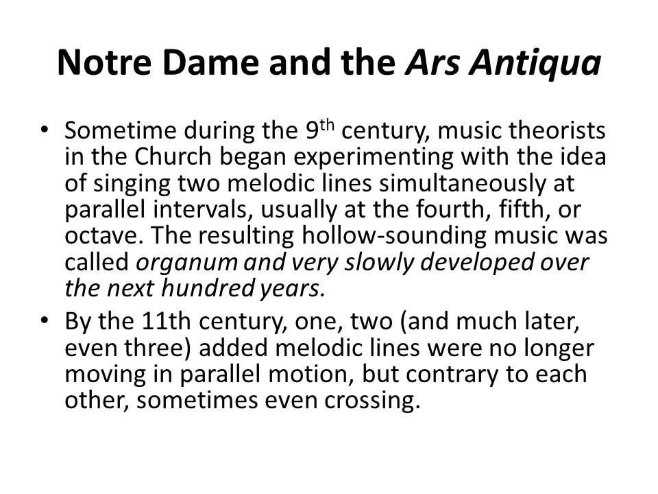 Notre Dame and the Ars Antiqua