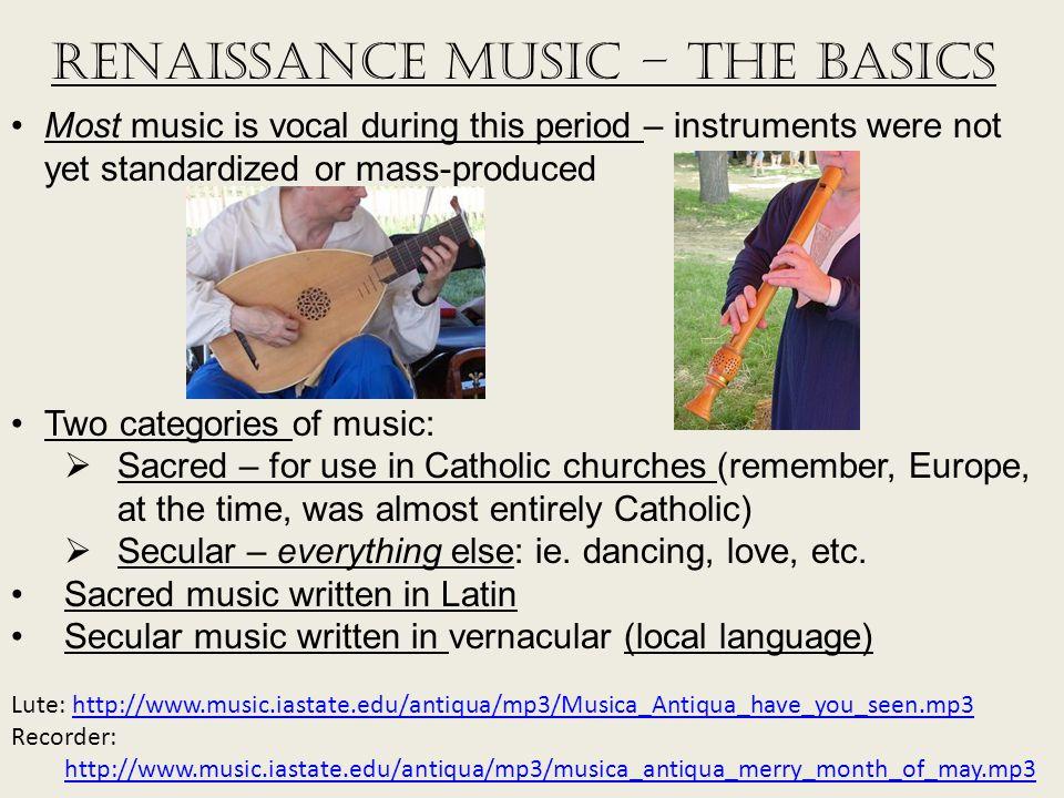Renaissance Music – The Basics