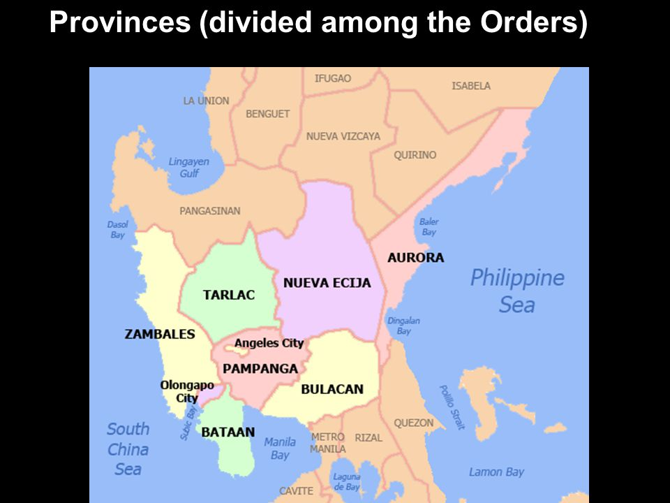 Provinces (divided among the Orders)