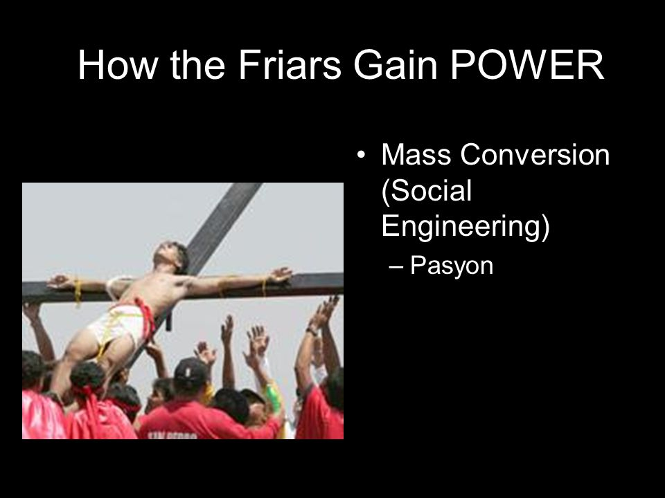 How the Friars Gain POWER