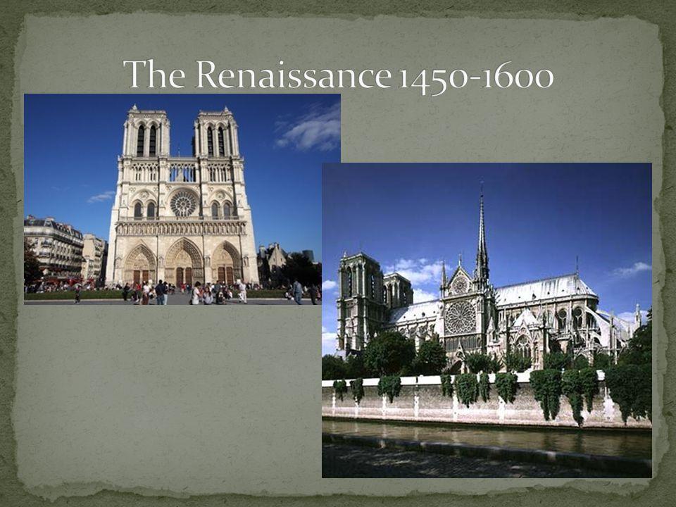 The Renaissance 1450-1600