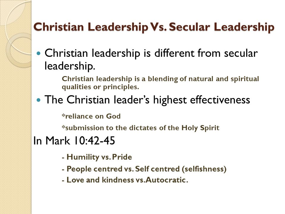 Christian Leadership Vs. Secular Leadership