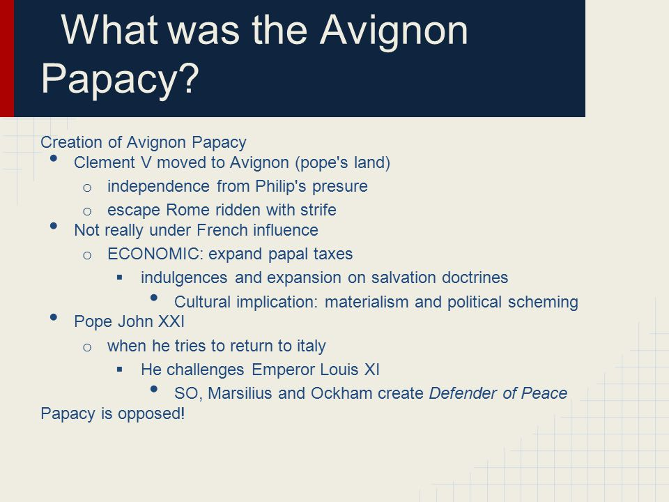 What was the Avignon Papacy
