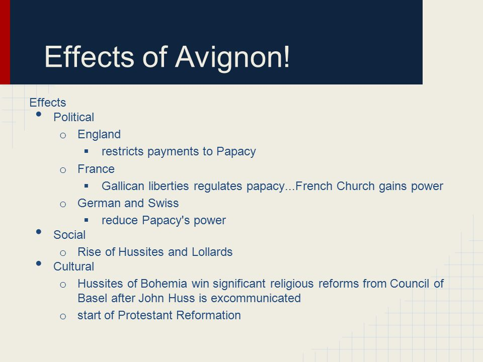 Effects of Avignon! Effects Political England