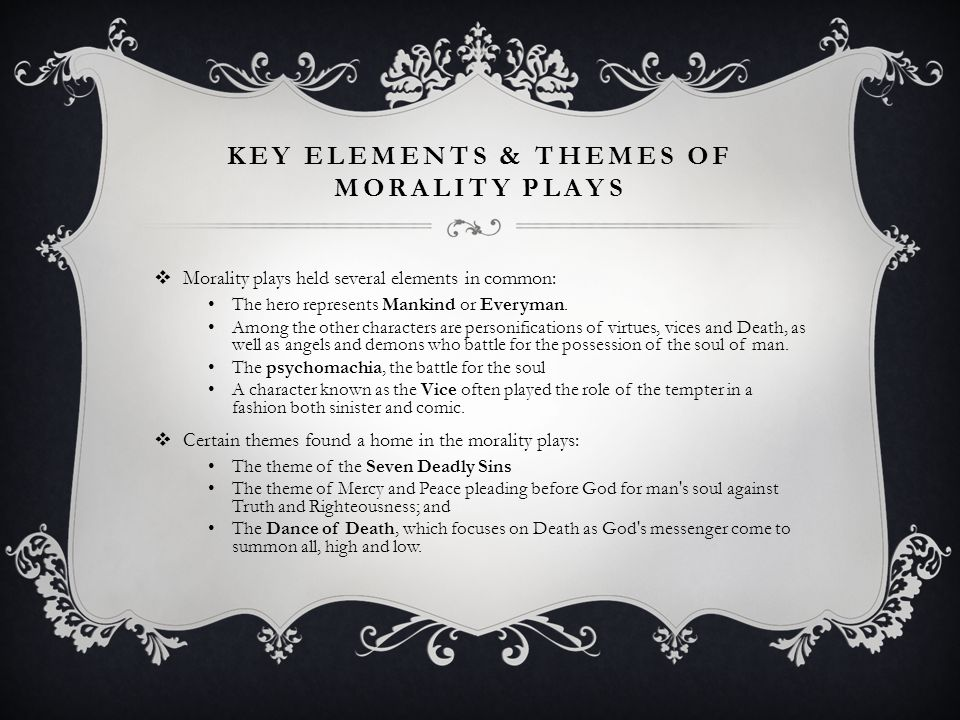 Key Elements & Themes of Morality Plays