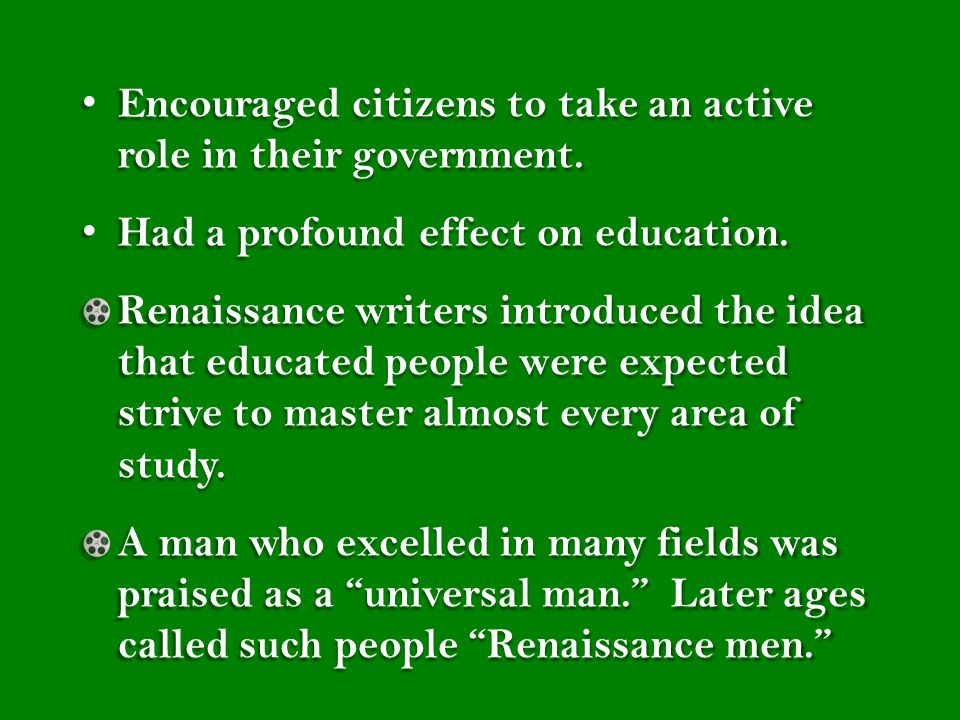 Encouraged citizens to take an active role in their government.