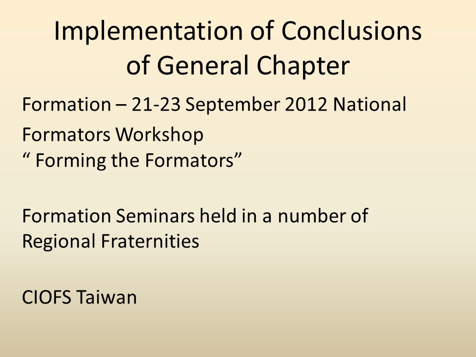 Implementation of Conclusions of General Chapter