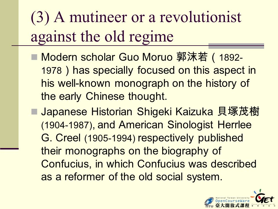 (3) A mutineer or a revolutionist against the old regime