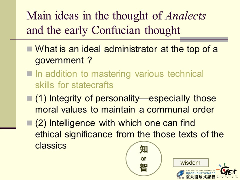 Main ideas in the thought of Analects and the early Confucian thought