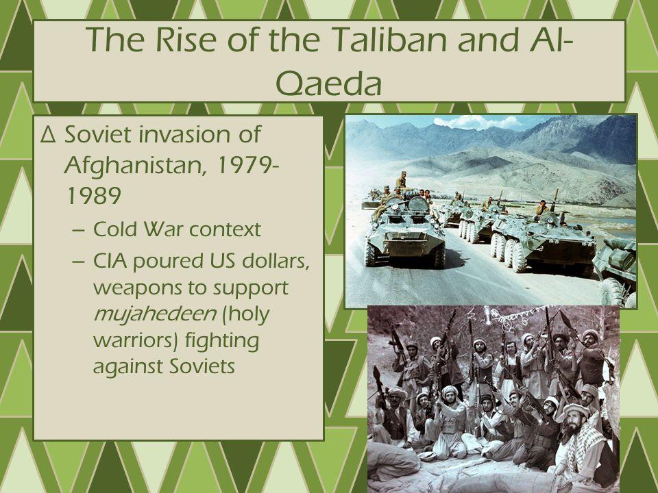 The Rise of the Taliban and Al-Qaeda