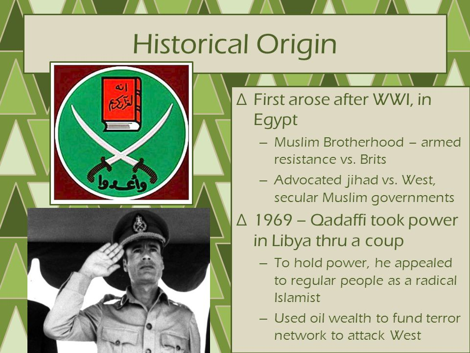 Historical Origin First arose after WWI, in Egypt
