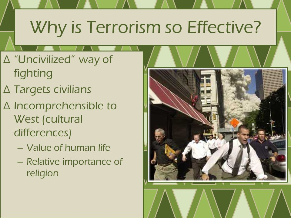 Why is Terrorism so Effective