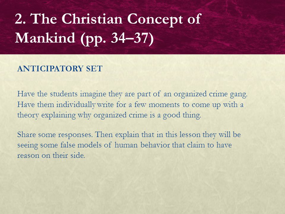 2. The Christian Concept of Mankind (pp. 34–37)