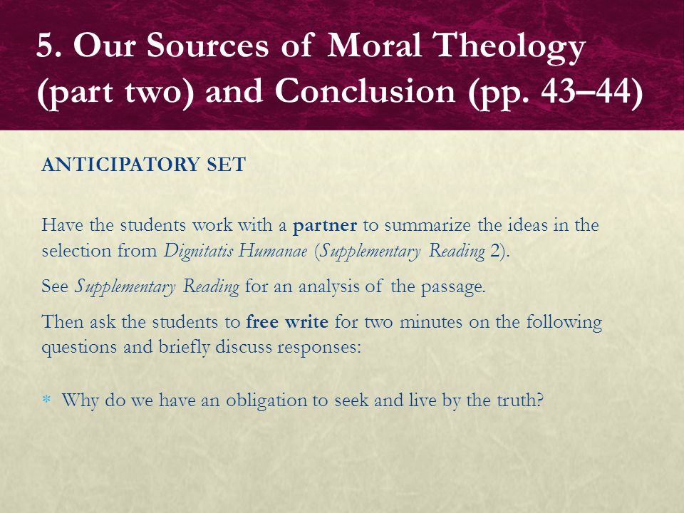 5. Our Sources of Moral Theology (part two) and Conclusion (pp. 43–44)