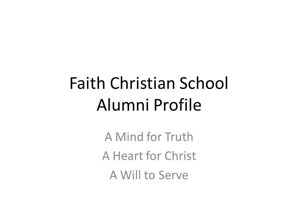 Faith Christian School Alumni Profile
