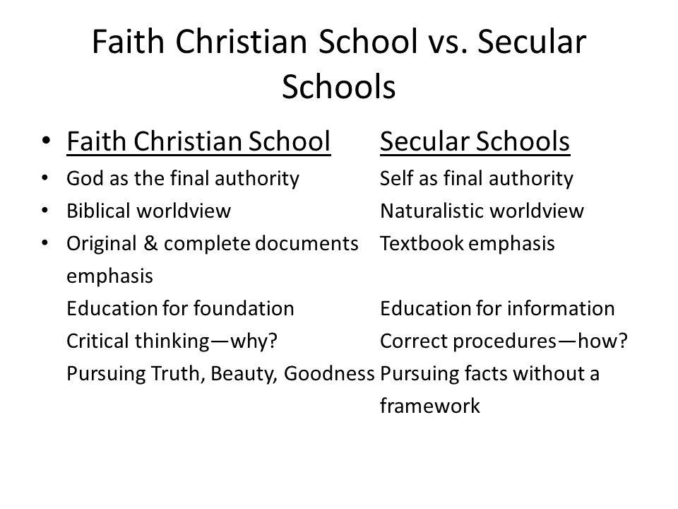 Faith Christian School vs. Secular Schools