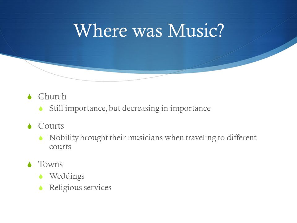 Where was Music Church Courts Towns