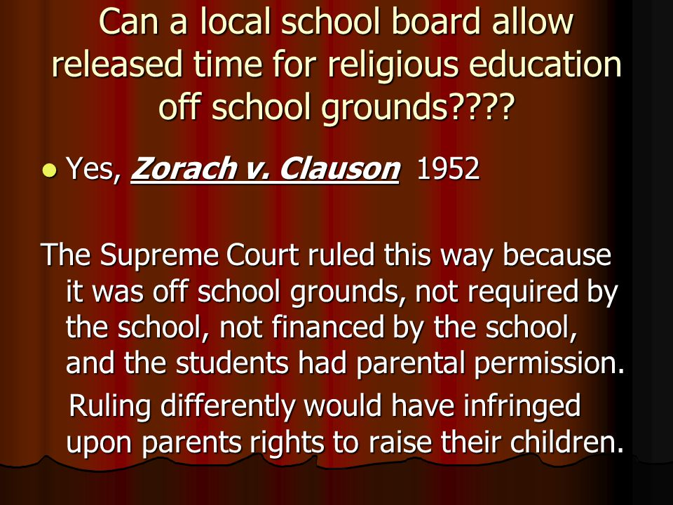 Can a local school board allow released time for religious education off school grounds