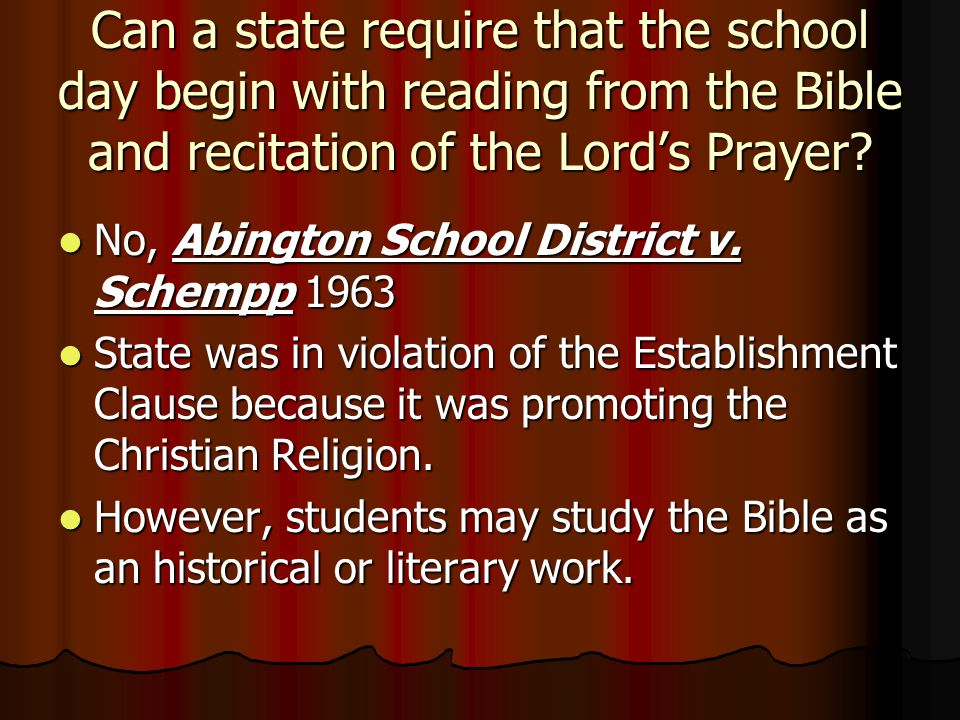 Can a state require that the school day begin with reading from the Bible and recitation of the Lord's Prayer