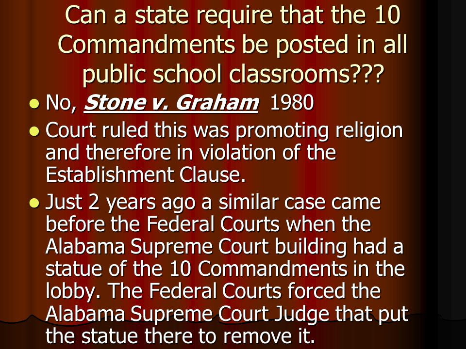 Can a state require that the 10 Commandments be posted in all public school classrooms